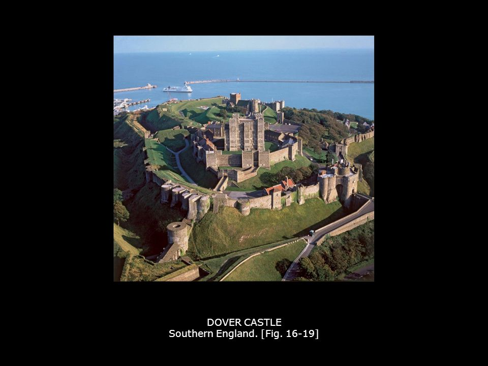 DOVER CASTLE Southern England. [Fig. 16-19]